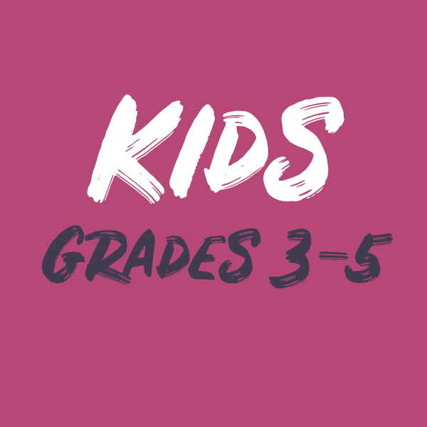 Kids (Grades 3-5)